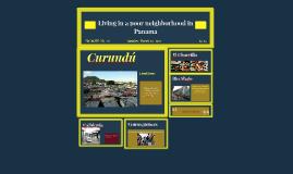Living in a poor neighborhood in Panama