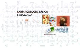 FARMACOLOGIA BÁSICA E APLICADA (FISIOTERAPIA)