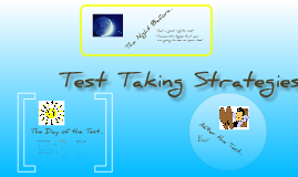 Copy of Test Taking Strategies