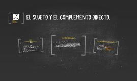 Copy of EL SUJETO Y EL COMPLEMENTO DIRECTO.