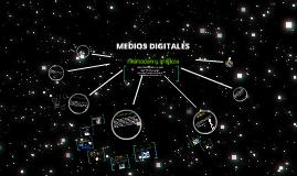 Copy of Medios Digitales