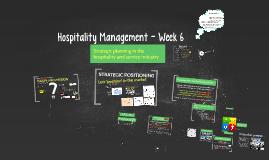 Hospitality Management - Week 6