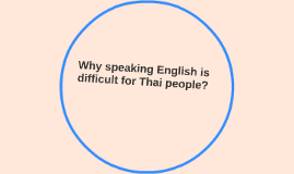 Why speaking English is difficult for Thai people?