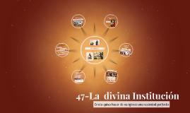 Copy of 47-La  divina Institución