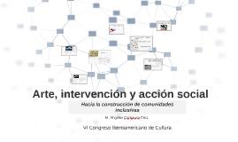 Copy of Arte, intervención y acción social.