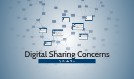 Digital Sharing Concerns