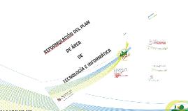 Copy of Re formulación plan de área Tecnología e informática