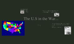 The U.S. in the War.