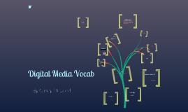 Digital Media Vocab by Casey McLeod