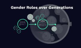 Gender Roles over Generations