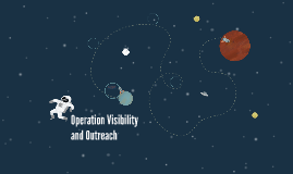 Operation Visibility and Outreach