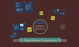 Organismos Económicos