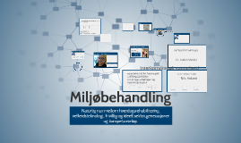 Copy of Miljøbehandling