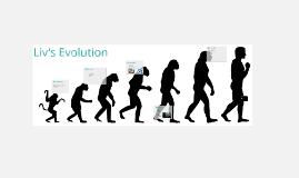 Liv's Evolution