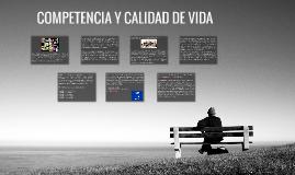 Copy of COMPETENCIA Y CALIDAD DE VIDA