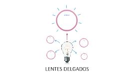 LENTES DELGADOS