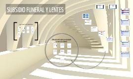 Subsidio Funeral y Lentes