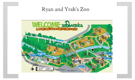 Ryan and Yrah's Zoo