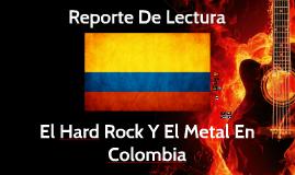 Hard Rock Y Heavy Metal En Colombia