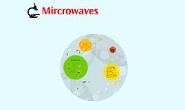 Mircrowaves