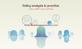 Policy analysis in practice