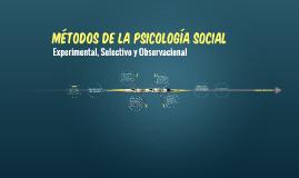 MÉTODOS DE LA PSICOLOGÍA SOCIAL