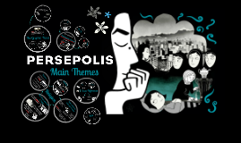 Copy of Persepolis - Main Themes