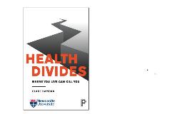 Health Divides: Ncl Public Lecture