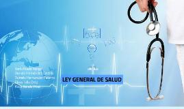 Copy of LEY GENERAL DE SALUD