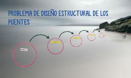 PROBLEMA DE DISEÑO ESTRUCTURAL DE LOS PUENTES