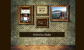 Copy of Señorita Nolte