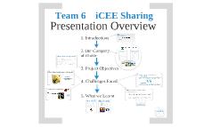 Team 6 iCEE Sharing