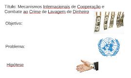 Mecanismos Internacionais de Cooperação e Combate ao Crime de Lavagem de Dinheiro 2