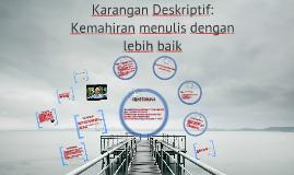 Copy of Karangan Deskriptif