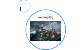 Naufragé(e)