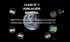 Clase n° 7 Población Mundial
