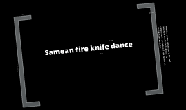 Copy of Samoan Fire knife dance