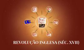 Copy of REVOLUÇÃO INGLESA (SÉC. XVII)