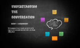 Understanding the conversation