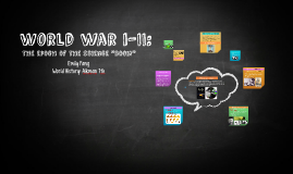 World War I-II: Science Advancements