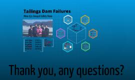 Copy of Copy of Tailings Dam Failure