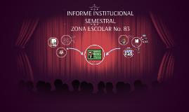 Copy of INFORME DE EVALUACION INSTITUCIONAL SEMESTRAL
