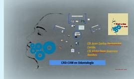 CAD-CAM en Odontología