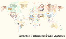 Nemzetközi lehetőségek az Óbudai Egyetemen