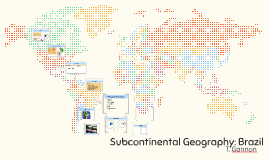 Subcontinental Geography: Brazil