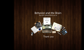 Behavior and the Brain (Peds) 8.17.16