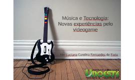 AULA MAGNA Unoeste - Música e Tecnologia: Novas experiências pelo videogame