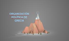ORGANIZACIÓNPOLÍTICA DE GRECIA