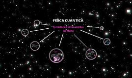 Angelica Elejalde - Fisica Cuantica