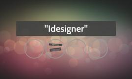 """""""Idesigner"""""""